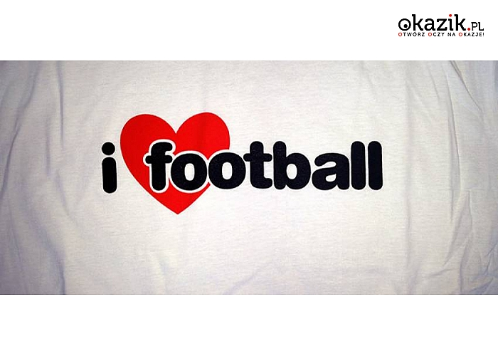 KOSZULKA z napisem I LOVE FOOTBALL. Idealna dla kibiców