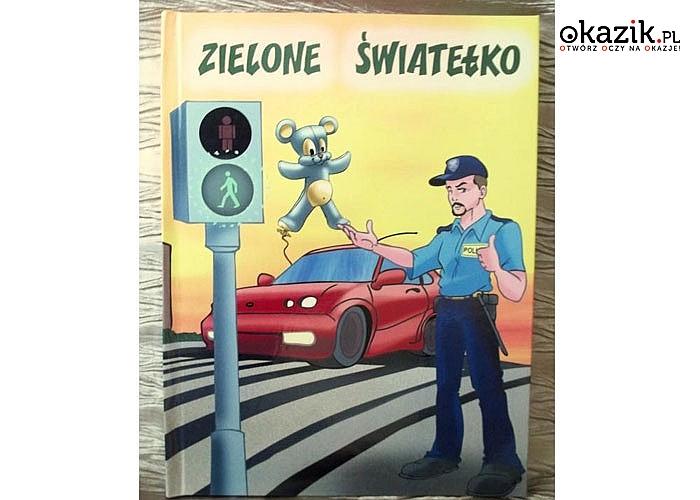Zielone światełko – bajka, która w wyjątkowy sposób nauczy dziecko zasad bezpieczeństwa w ruchu drogowym