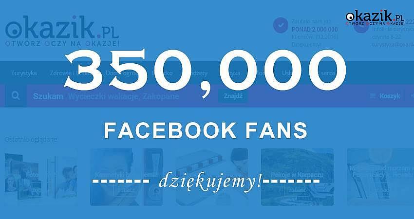 350 000 użytkowników na Facebooku! Fani o Okazik.pl!