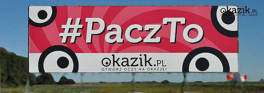 #Pacz to - OKazik.pl przy autostradzie w Pławcach